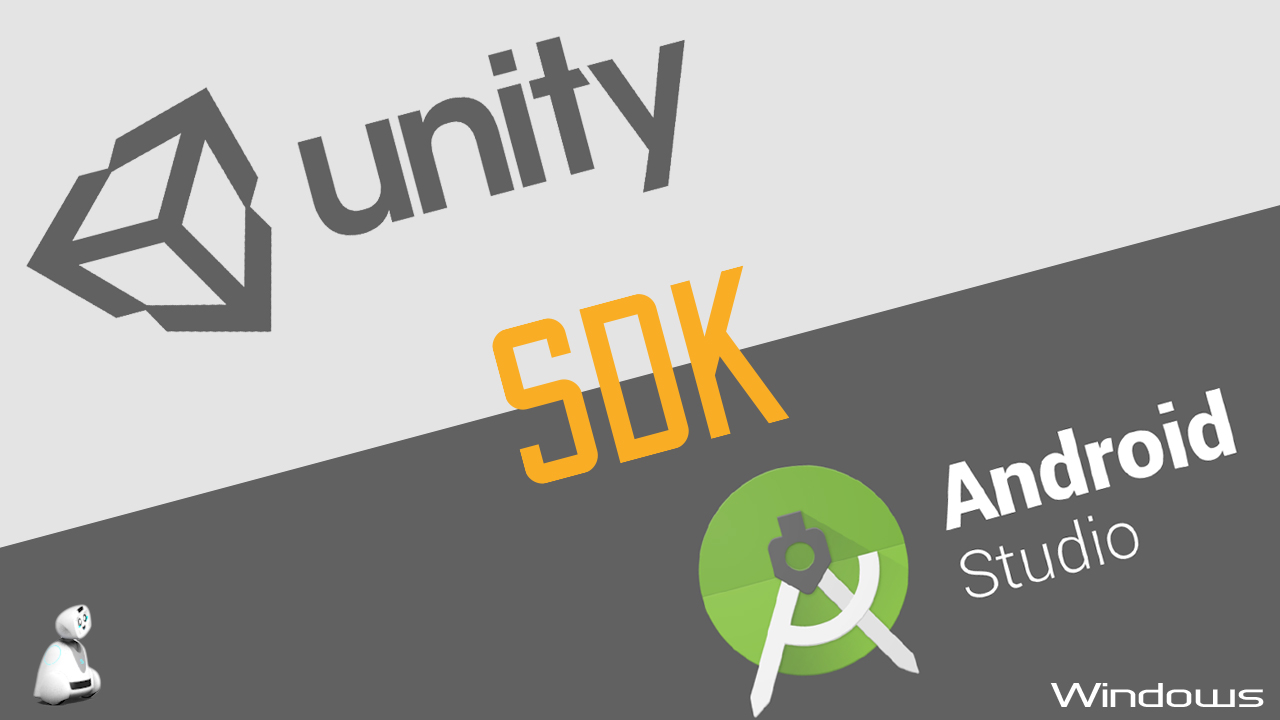Install a development environment Unity/Android/SDK(Robot